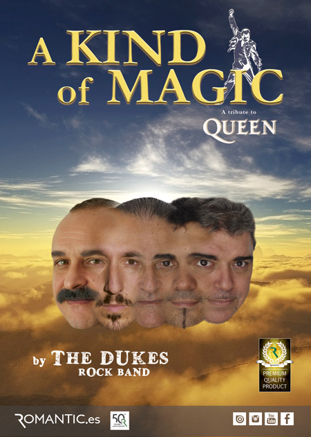 A KIND OF MAGIC BY THE DUKES ROCK BAND